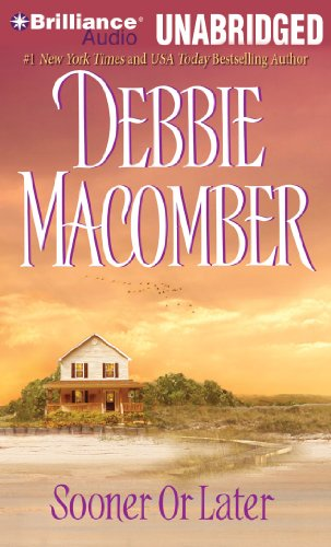 Sooner or Later (Deliverance Company) (9781441819772) by Debbie Macomber