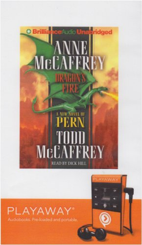 Dragon's Fire (Playaway Adult Fiction) (1441823034) by Anne McCaffrey