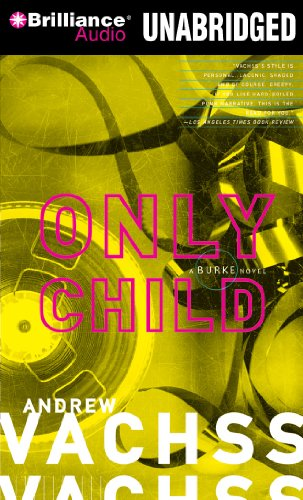 Only Child: Andrew H Vachss