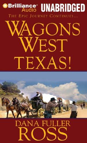 Wagons West Texas! (Wagons West Series): Ross, Dana Fuller