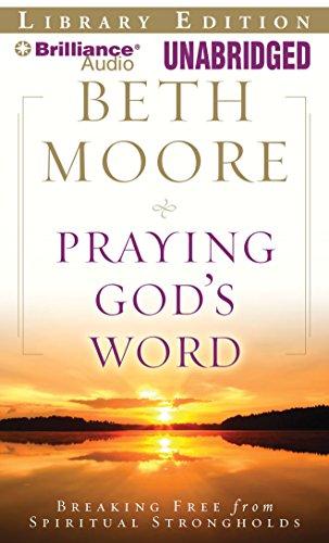 9781441825193: Praying God's Word: Breaking Free from Spiritual Strongholds