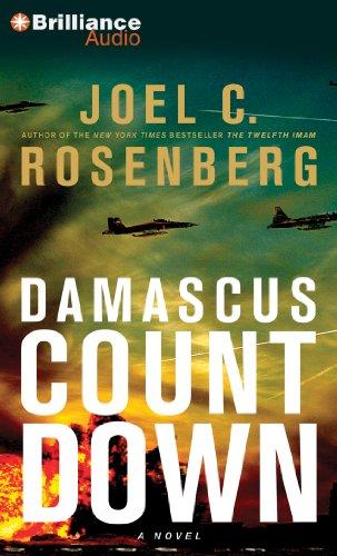 Damascus Countdown: A Novel: Rosenberg, Joel C.