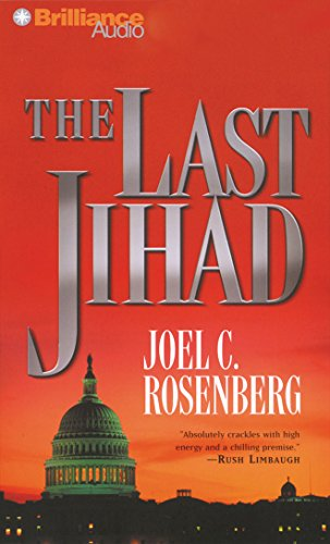 The Last Jihad: Rosenberg, Joel C.