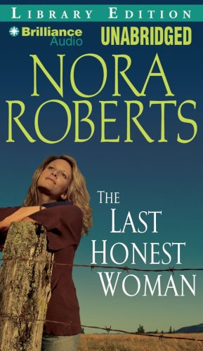 The Last Honest Woman (The O'Hurleys Series): Roberts, Nora