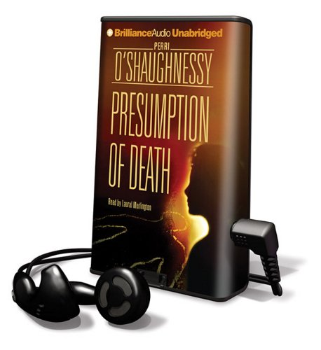 Presumption of Death [With Earbuds] (Playaway Adult Fiction): O'Shaughnessy, Perri