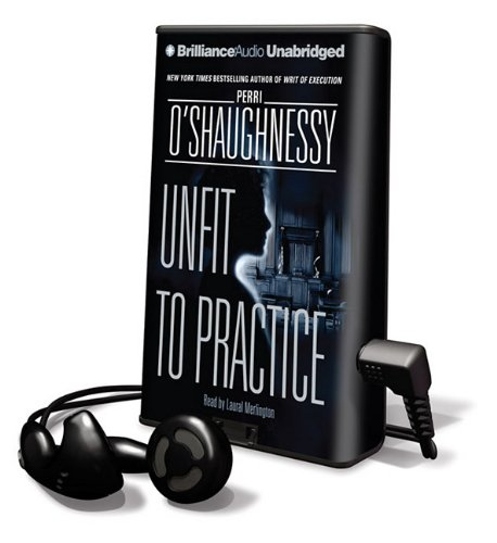 Unfit to Practice [With Earbuds] (Playaway Adult Fiction) (1441833188) by O'Shaughnessy, Perri