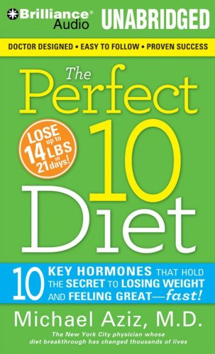 The Perfect 10 Diet: Dr. Michael Aziz