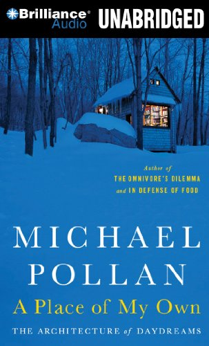 A Place of My Own: The Architecture of Daydreams (1441836861) by Michael Pollan