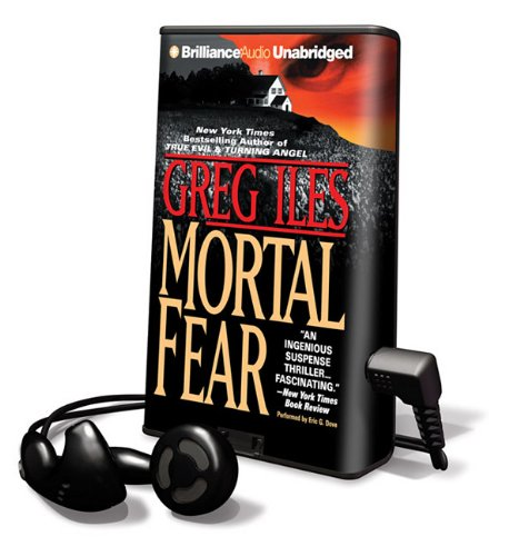 Mortal Fear [With Earbuds] (Playaway Adult Fiction) (1441837752) by Greg Iles