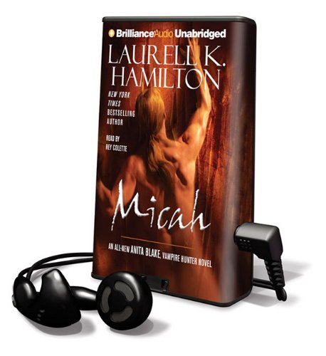 9781441838049: Micah: An All-New Anita Blake, Vampire Hunter Novel [With Headphones] (Playaway Adult Fiction)