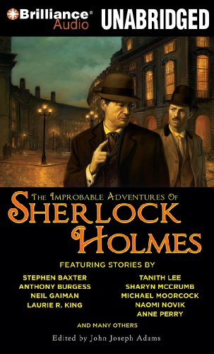 The Improbable Adventures of Sherlock Holmes: John Joseph Adams, Robert J. Sawyer