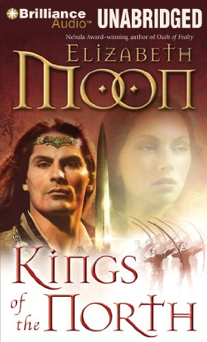 Kings of the North (Paladin's Legacy Series) (9781441839213) by Moon, Elizabeth