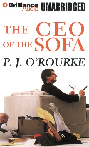 The CEO of the Sofa (1441840125) by O'Rourke, P. J.