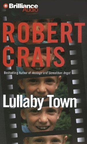 Lullaby Town: Crais, Robert