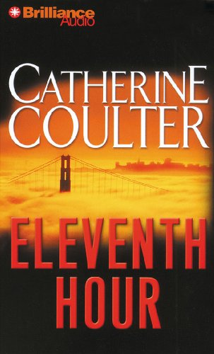 Eleventh Hour (FBI Thriller): Catherine Coulter