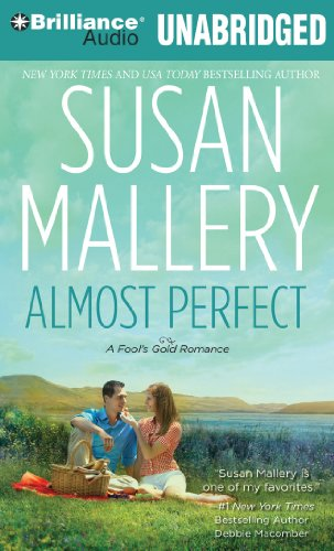 Almost Perfect (Fool's Gold Series): Susan Mallery