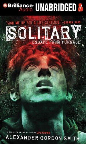 Solitary (Escape From Furnace Series): Smith, Alexander Gordon
