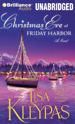 Christmas Eve at Friday Harbor: A Novel (Friday Harbor Series): Kleypas, Lisa