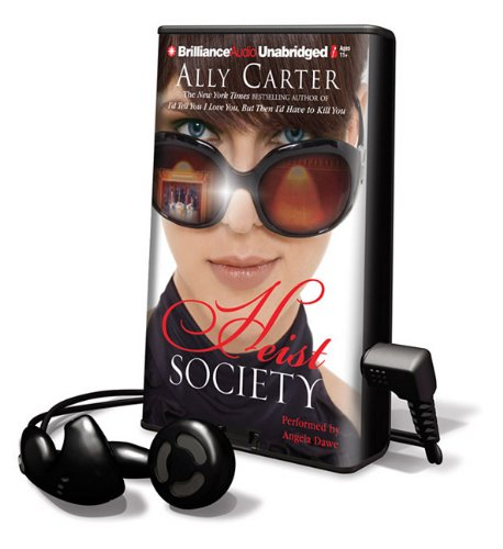 Heist Society [With Headphones] (Playaway Children): Carter, Ally