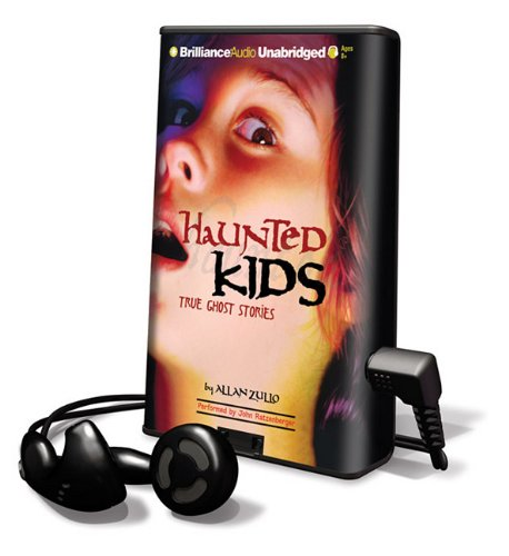 9781441848901: Haunted Kids: True Ghost Stories [With Earbuds] (Playaway Children)