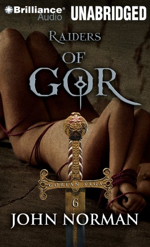 Raiders of Gor (Gorean Saga Series): Norman, John