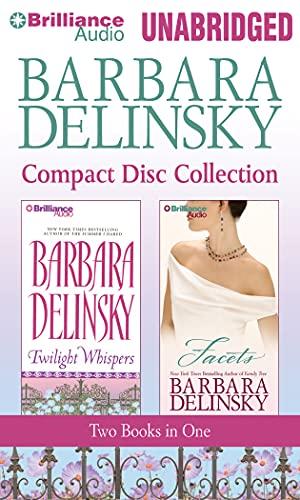 Barbara Delinsky CD Collection: Twilight Whispers, Facets: Barbara Delinsky