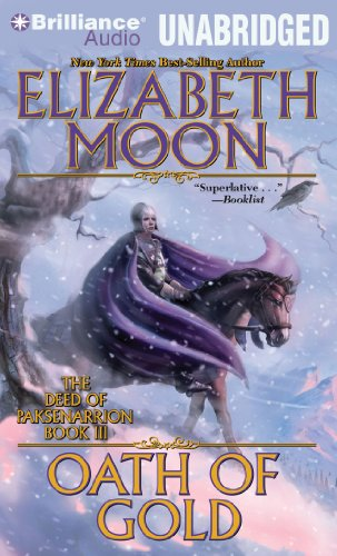 9781441851277: Oath of Gold (The Deed of Paksenarrion Series)