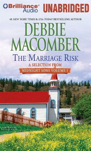 The Marriage Risk: A Selection from Midnight Sons Volume 1 (1441852999) by Debbie Macomber