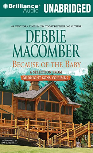 Because of the Baby: A Selection from Midnight Sons Volume 2: Macomber, Debbie