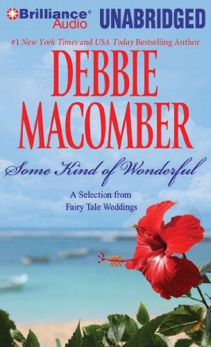 Some Kind of Wonderful - Unabridged Audio Book on CD: Macomber, Debbie