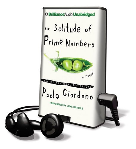 The Solitude of Prime Numbers [With Earbuds] (Playaway Adult Fiction): Giordano, Paolo
