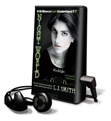 Night World: Witchlight [With Earbuds] (Playaway Children): Smith, L. J.