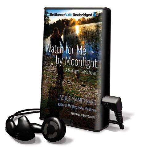 Watch for Me by Moonlight (Playaway Children) (1441856269) by Jacquelyn Mitchard