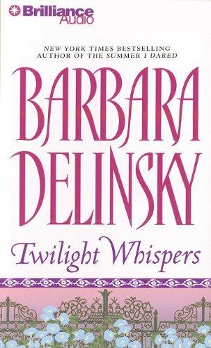 Twilight Whispers: Delinsky, Barbara