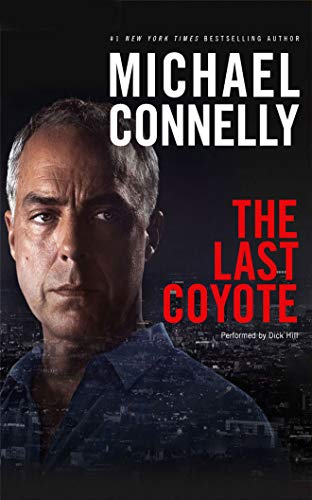 9781441856616: The Last Coyote (Harry Bosch Series)