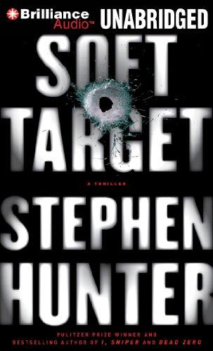 Soft Target: Stephen Hunter