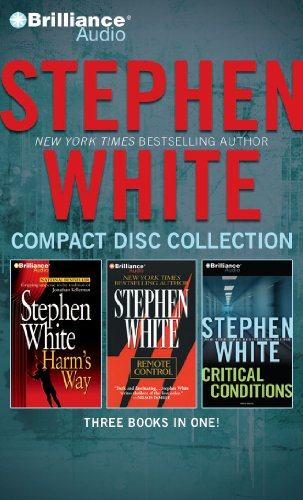 Stephen White CD Collection 3: Harm's Way, Remote Control, Critical Conditions: White, Stephen