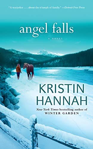 Angel Falls: Kristin Hannah