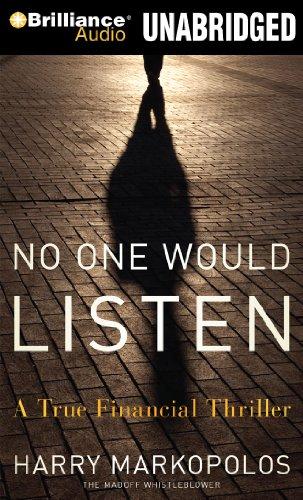 9781441870490: No One Would Listen: A True Financial Thriller (Madoff Whistleblower)