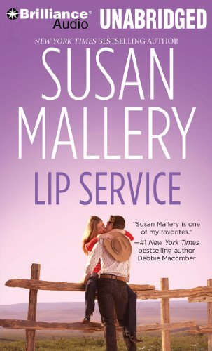 Lip Service (Lone Star Sisters Series) (1441870849) by Mallery, Susan