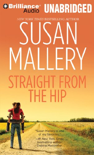 Straight from the Hip (Lone Star Sisters Series): Mallery, Susan