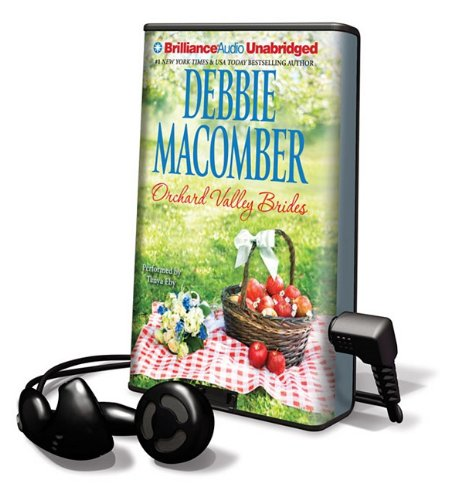 Orchard Valley Brides [With Earbuds] (Playaway Adult Fiction) (1441874372) by Macomber, Debbie