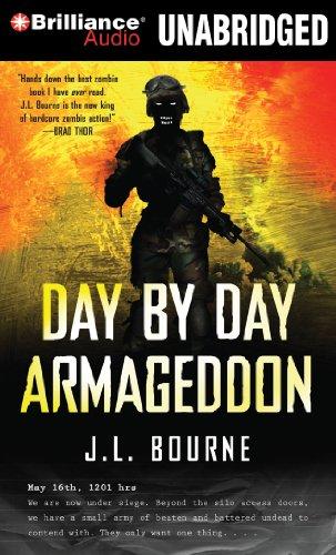 Day by Day Armageddon: Bourne, J. L.