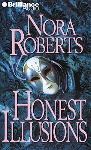 Honest Illusions: Nora Roberts