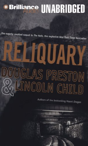 Reliquary (Special Agent Pendergast): Preston, Douglas; Child, Lincoln