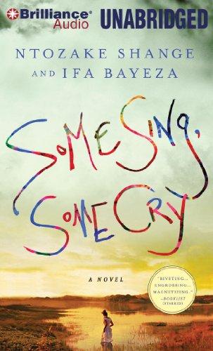 Some Sing, Some Cry (1441880054) by Ntozake Shange; Ifa Bayeza