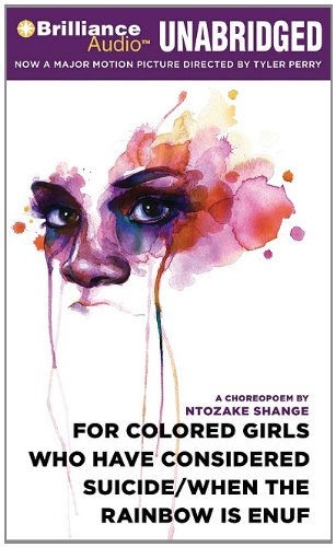 For Colored Girls Who Have Considered Suicide/When the Rainbow is Enuf (1441880119) by Shange, Ntozake