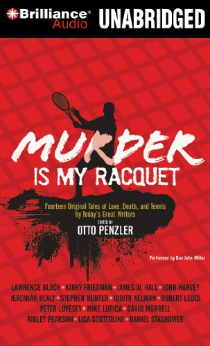 Murder is my Racquet: Fourteen Original Tales of Love, Death, and Tennis by Today's Great Writers (Sports Mystery) (1441880135) by Penzler, Otto