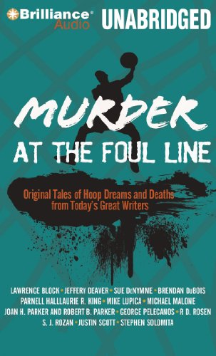 Murder at the Foul Line: Original Tales of Hoop Dreams and Deaths from Today's Great Writers (Sports Mystery) (1441880186) by Otto Penzler