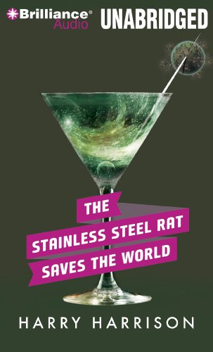 The Stainless Steel Rat Saves the World (Stainless Steel Rat Series): Harrison, Harry